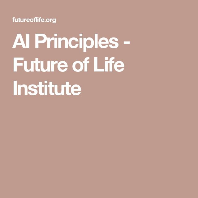 AI Principles - Future of Life Institute