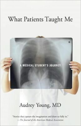 good read. interesting writing style. especially great for aspiring rural doctors. What Patients Taught Me: A Medical Student's Journey by Audrey Young