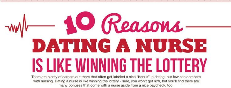 INFOGRAPHIC: 10 Reasons Why Dating a Nurse Is Like Winning the Lottery