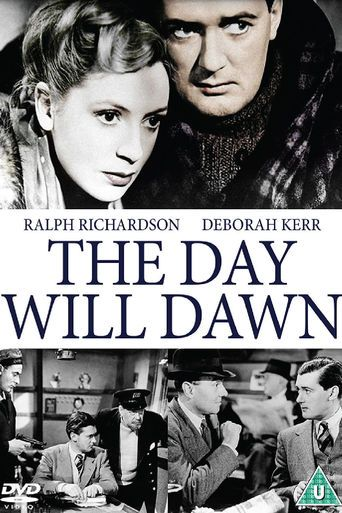 The Day Will Dawn (1942)   http://www.getgrandmovies.top/movies/41744-the-day-will-dawn   Horse race tipster and journalist Metcalfe is picked for the job of foreign correspondent in Norway when Hitler invades Poland. On the way to Norway his boat is attacked by a German U-Boat, however when he tells the navy about it they disbelief him and, to make matters worse, he is removed from his job. When German forces invade Norway, Metcalfe returns determined to uncover what is going on and stop…