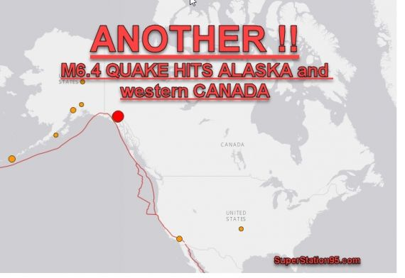 BREAKING:ANOTHER MAJOR EARTHQUAKE SLAMS ALASKA AND WESTERN CANADA; FIFTEEN QUAKES IN TWO HOURS!
