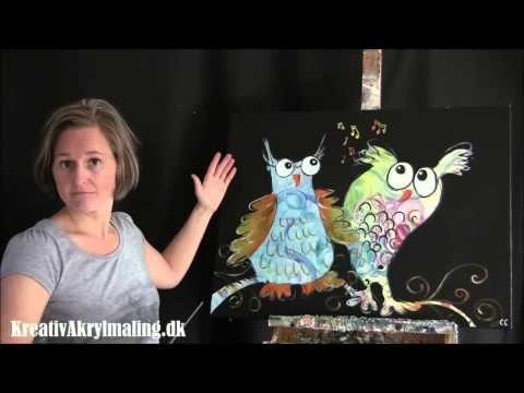 Lær at male ugler med Kreativ Akrylmaling - YouTube