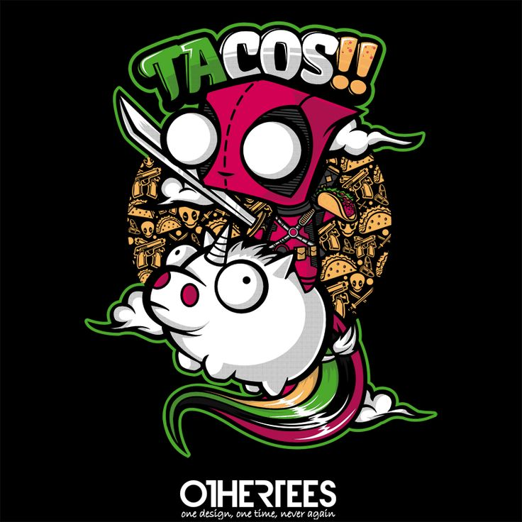 Tacos and Unicorns by jml2art Shirt on sale until 30 April on http://othertees.com #invaderzim #deadpool