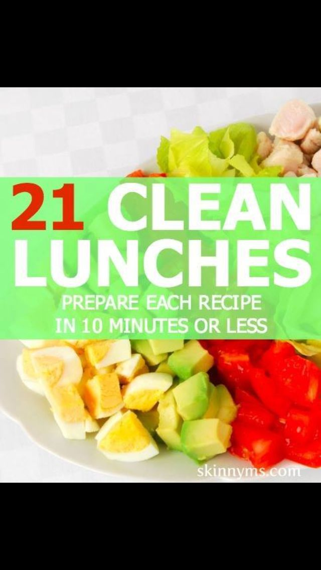 http://m.skinnyms.com/21-clean-lunches-that-can-be-prepared-in-under-10-minutes/