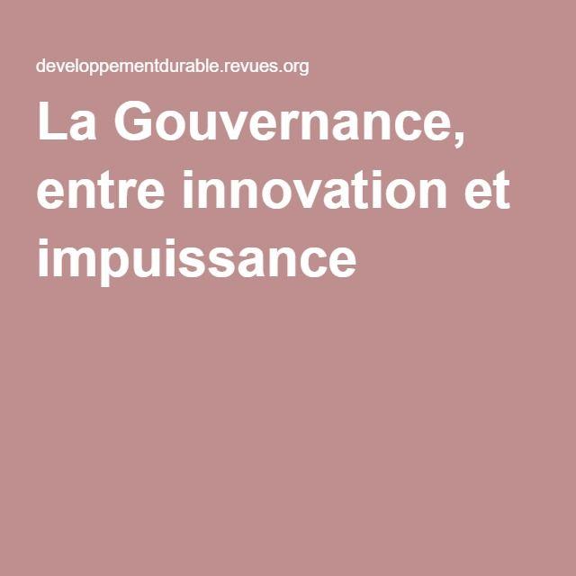 La Gouvernance, entre innovation et impuissance - Jacques Theys
