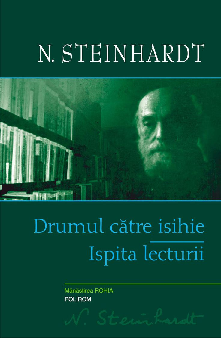 Drumul catre isihie. Ispita lecturii - Array