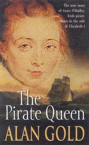 grace omalley | The Pirate Queen: Grace O'Malley, Irish Pirate by Alan Gold, ISBN ...