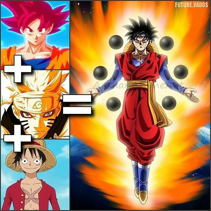 Goku Naruto Ruffy Wht Is The Fusions Name Credit To Creator Please Give Credit If Anime Dragon Ball Super Anime Dragon Ball Dragon Ball Super Manga