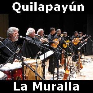 Quilapayun - La Muralla acordes