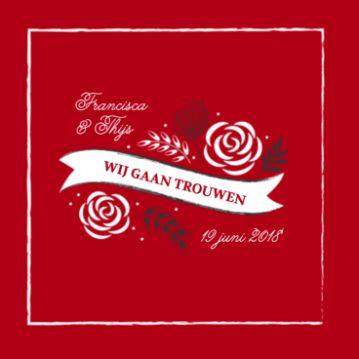 Hippe rode trouwkaart met wit golvend vaandel en witte getekende rozen eromheen. De rode achtergrond kun je ook door een andere kleur vervangen.