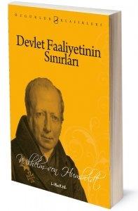 Devlet Faaliyetinin Sınırları | Wilhelm von Humboldt | Çeviren: Bahattin Seçilmişoğlu | ISBN:   978-975-6877-92-0 | Ebat: 13x19 cm | 315 Sayfa