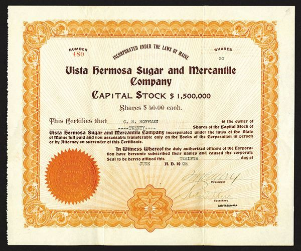 Vista Hermosa Sugar and Mercantile Co. 1908. - Archives International Auctions