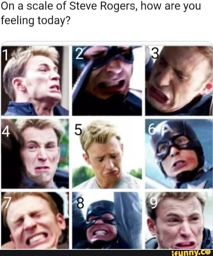 On A Scale Of Steve Rogers How Are You Feeling Today Ifunny Avengers Funny Marvel Jokes Funny Marvel Memes