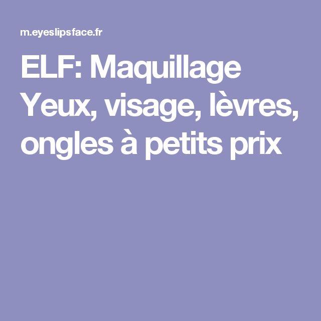 ELF: Maquillage Yeux, visage, lèvres, ongles à petits prix