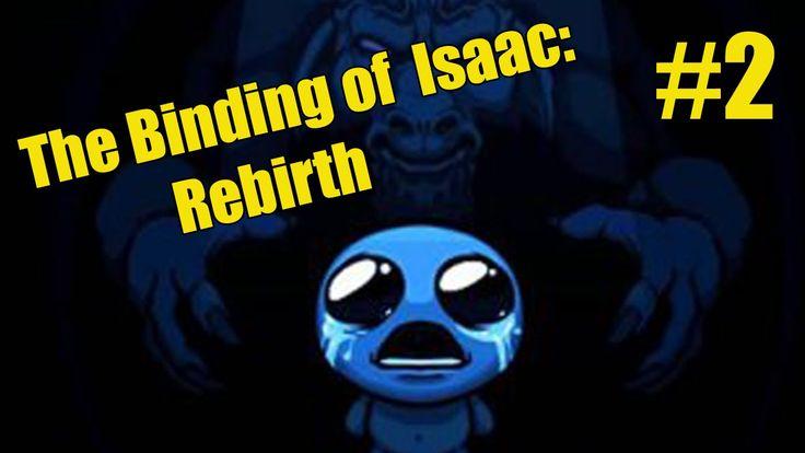 Прохождение The Binding of Isaac: Rebirth - Неприятные ребята #2