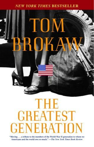 The Greatest Generation by Tom Brokaw. Focuses on the generation of Americans who were born in the 1920s, came of age during the Depression, fought in World War II, and came home to build a new America during the postwar era.