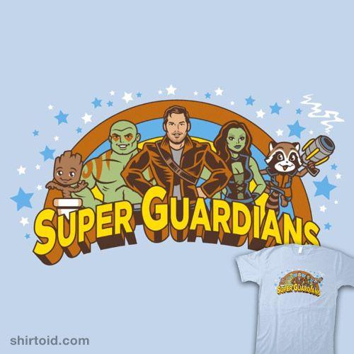 Super Guardians   Shirtoid #comic #comics #draxthedestroyer #film #gamora #groot #guardiansofthegalaxy #harebrained #marvelcomics #movie #rocketraccoon #starlord #superfriends #tvshow