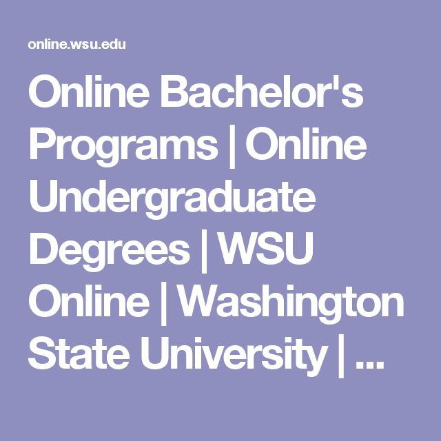 Online Bachelor's Programs | Online Undergraduate Degrees | WSU Online | Washington State University | Global Campus