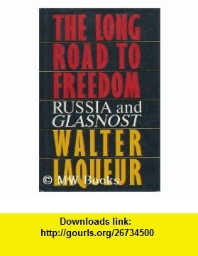 The Long Road to Freedom (9780044403432) Walter Laqueur , ISBN-10: 0044403437  , ISBN-13: 978-0044403432 ,  , tutorials , pdf , ebook , torrent , downloads , rapidshare , filesonic , hotfile , megaupload , fileserve