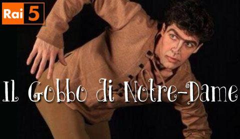 """Roberto Bolle protagonista de """"Il gobbo di Notre Dame"""" su Rai 5"""
