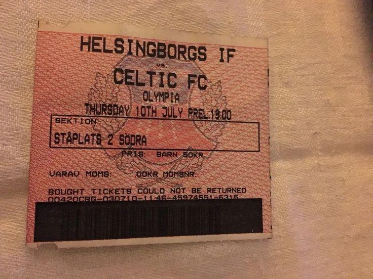 TICKET Pre-season friendley Helsingborgs IF Sweden v Celtic FC 10/7 1999