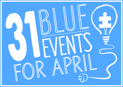 31 Fantastic Blue Events College Students Can Host in April (from Autism Speaks)