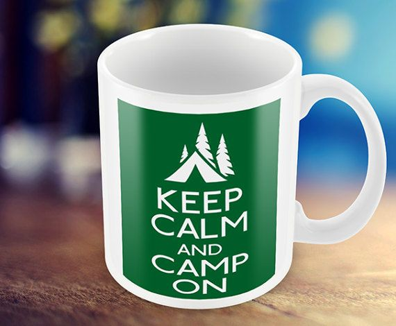 Keep Calm And Camp On  Mug  Keep calm Mug  Camping by MugandMore