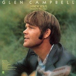 """Glen Campbell: ♫ ♪ ♫ """"By the time I get to Phoenix, she'll be rising… ♫ ♪ ♫"""" 