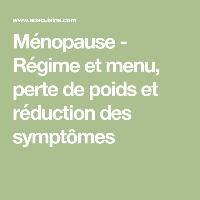Ménopause - Régime et menu, perte de poids et réduction des symptômes