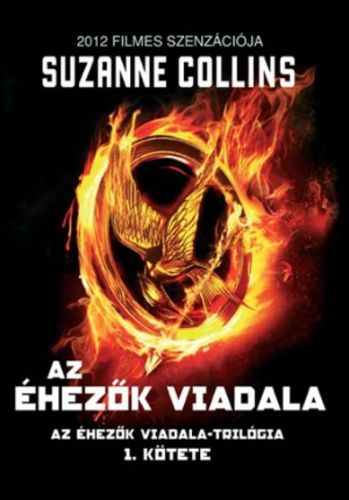 (19) Az éhezők viadala · Suzanne Collins · Könyv · Moly