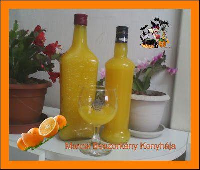 Marcsi Boszorkány Konyhája: Narancslikőr