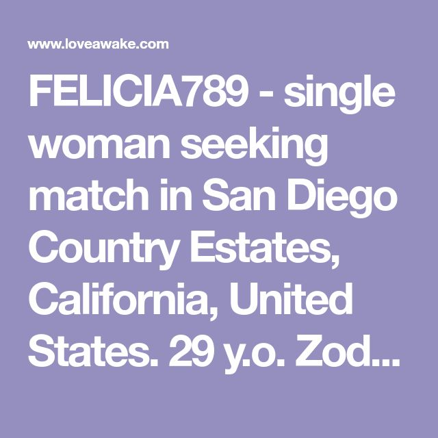 FELICIA789 - single woman seeking match in San Diego Country Estates, California, United States. 29 y.o. Zodiac sign: Aquarius.  | Nigerian scammer 419 | romance scams | dating profile with fake picture