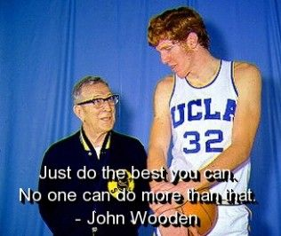 john wooden quotes | john, meaningful, motivational, quotes, sayings, wooden, john wooden ...