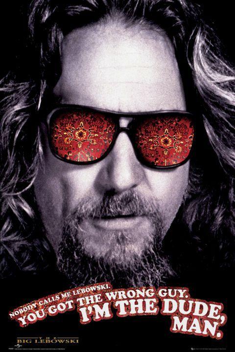 The Big Lebowski: Movie Posters, Lebowski Posters, Jeff Bridges The Big Lebowski, Movies Tv, Favorite Movies, Dude Lebowski, Lebowski 1998, Movies I Ve, Favourite Movies
