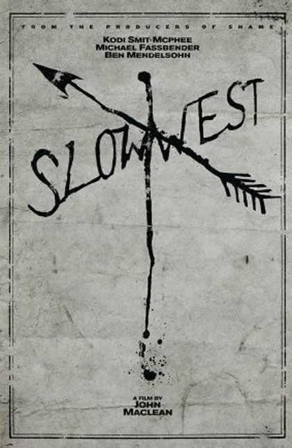 """Love the humor and the irony in """"Slow West"""" (2015)."""