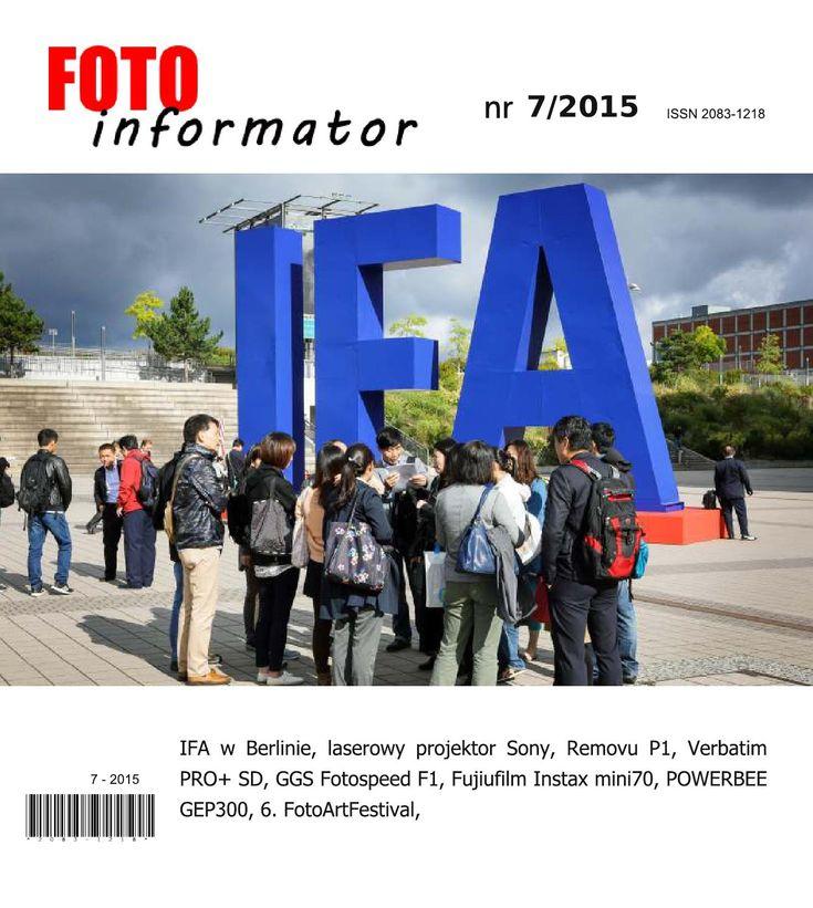 Fotoinformator 07 2015  IFA w Berlinie, laserowy projektor Sony, Removuu, Verbatim PRO+ SD, GGS Fotospeed, Fujiufilm Instax mini70, POWERBEE GEP300, 6. FotoArtFestival,