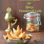 Spicy shankarpali or Spicy Diamond Cuts