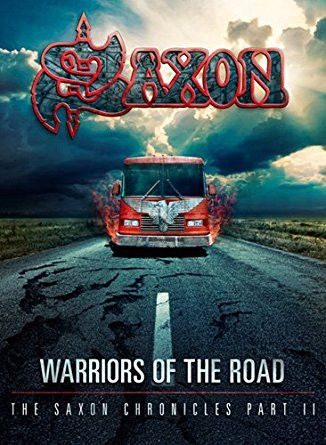 Saxon: Warriors of the Road - The Saxon Chronicles Part II 2xDVD + CD