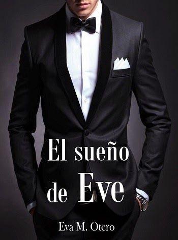 """Buscando Entre Libros: """"Reseña """"El sueño de Eve"""" de Eva M. Otero"""