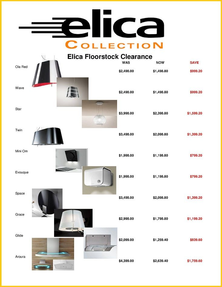 "Elica - 40% OFF - Rangehood Clearance    elica ""Designer  Series Rangehoods""  are NOW on sale, all are priced to clear with 40% OFF this offer is valid till all stock is cleared*"