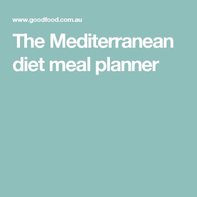 The Mediterranean diet meal planner