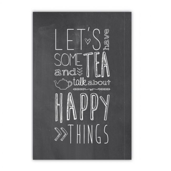 Chalkboard postcard. Words. Let's have som tea and talk about happy things. postkaart chalkboard tekst dots lifestyle hout -