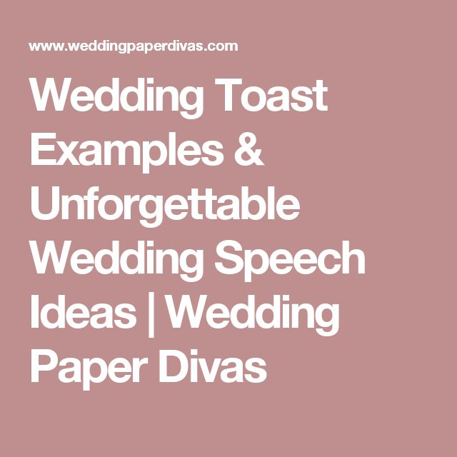 Wedding Toast Examples & Unforgettable Wedding Speech Ideas | Wedding Paper Divas