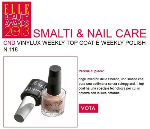 CND Vinylux, lo smalto che in tre mesi ha rivoluzionato il mondo del manicure, candidato agli Elle Beauty Awards! - Dura oltre una settimana. - Asciuga in 8 minuti - Si rimuove come qualsiasi altro smalto - Non occorre il base coat - Non macchia le unghie  Quando la realtà supera la fantasia! Votalo qui: http://www.elle.it/Beauty-Awards/Smalti-Nail-Care/CND  Grazie!