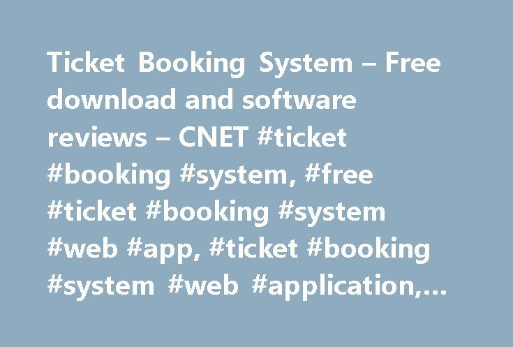 Ticket Booking System – Free download and software reviews – CNET #ticket #booking #system, #free #ticket #booking #system #web #app, #ticket #booking #system #web #application, #webware http://illinois.nef2.com/ticket-booking-system-free-download-and-software-reviews-cnet-ticket-booking-system-free-ticket-booking-system-web-app-ticket-booking-system-web-application-webware/  # Ticket Booking System Publisher's Description From StivaSoft: PHP/ MySQL based ticket reservation/ booking script…