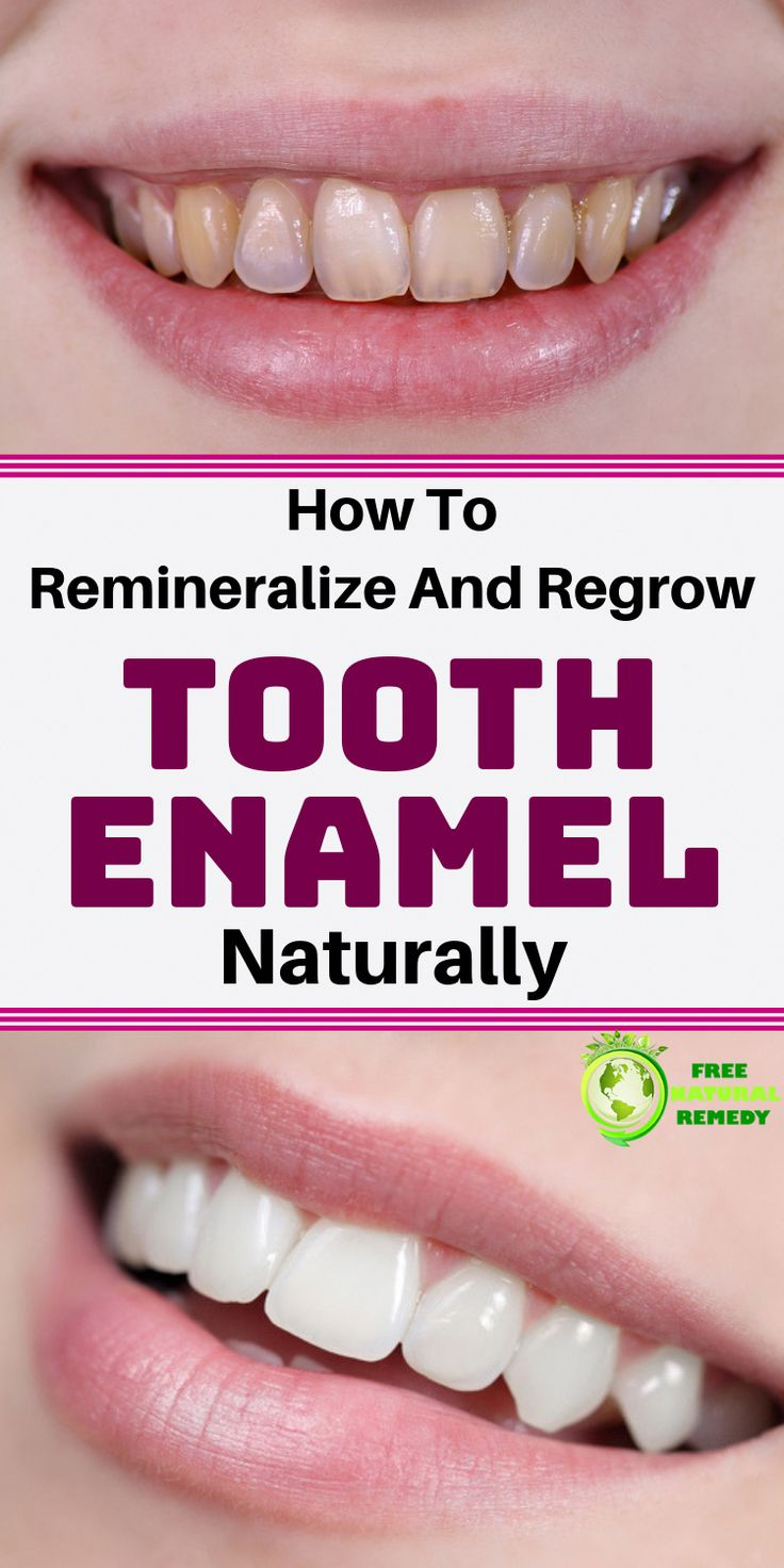 How to naturally remineralize and regrow tooth enamel in