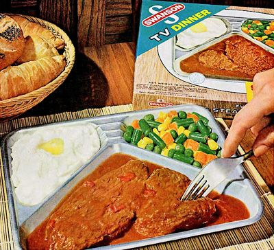 "Swanson's TV dinners when they came in the aluminum trays! My favorites were the Swiss Steak and the German (had the beef with Sauerbraten gravy, red cabbage, whipped potatoes and applesauce cake) . Yeah the German one sounds gross now (WTF is ""Sauerbraten Gravy"" anyway?) but when I was little I loved that damn dinner. LOL"