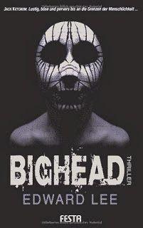 Medienhaus: Edward Lee - Bighead (Horror-Thriller, 2012)