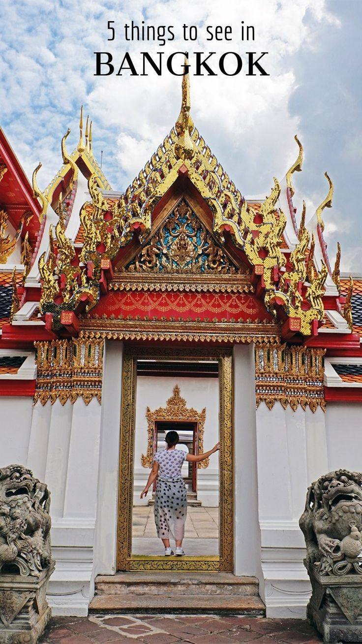 What to do in Bangkok, Thailand / top 5 things to see in Bangkok