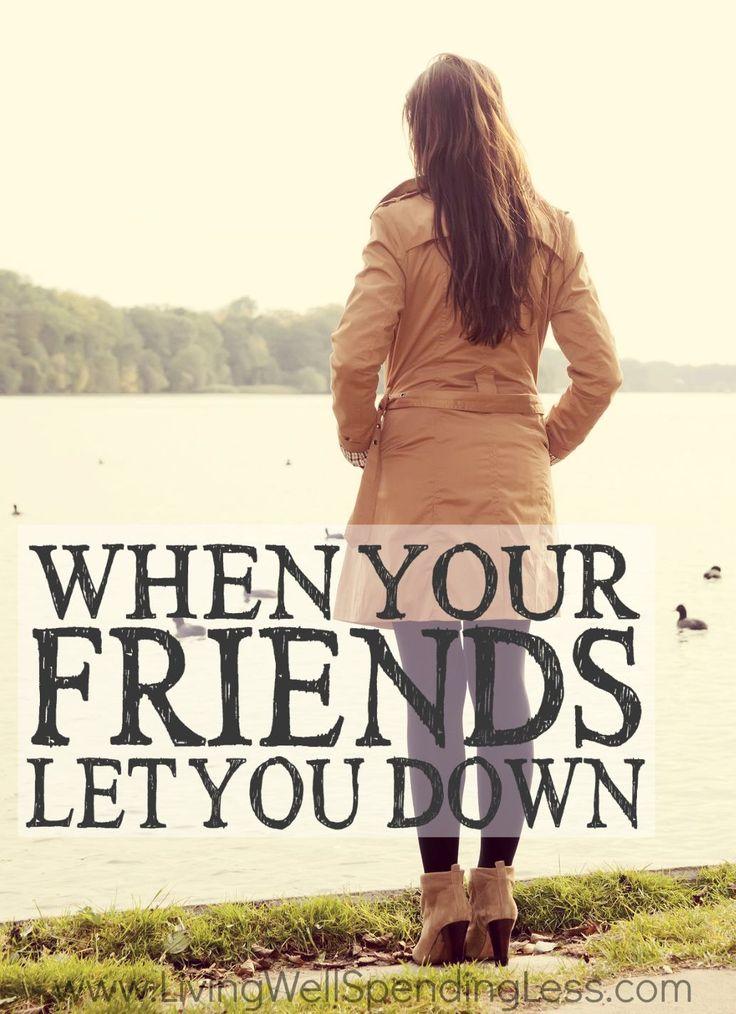 friend let you down